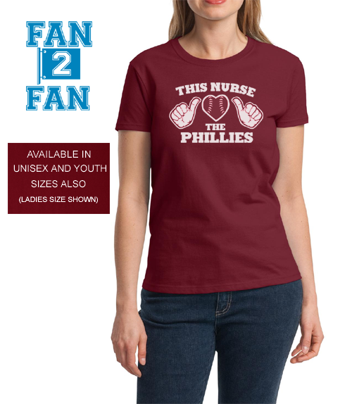 Maroon This Girl Guy Nurse Loves the Philadelphia Phillies Fan Baseball Tee Tshirt T-Shirt