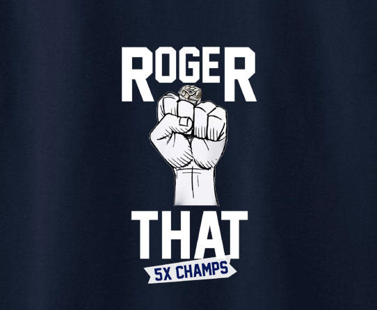 Roger That Patriots Brady Hoodie Sweatshirt Superbowl 5x Champions