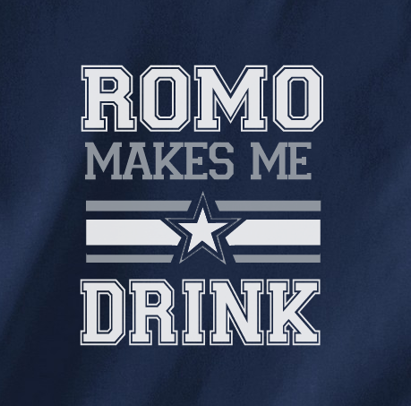 Navy Custom 2 Color Tony Romo Makes me Drink Cowboys Fan Tee Tshirt T-Shirt Ladies