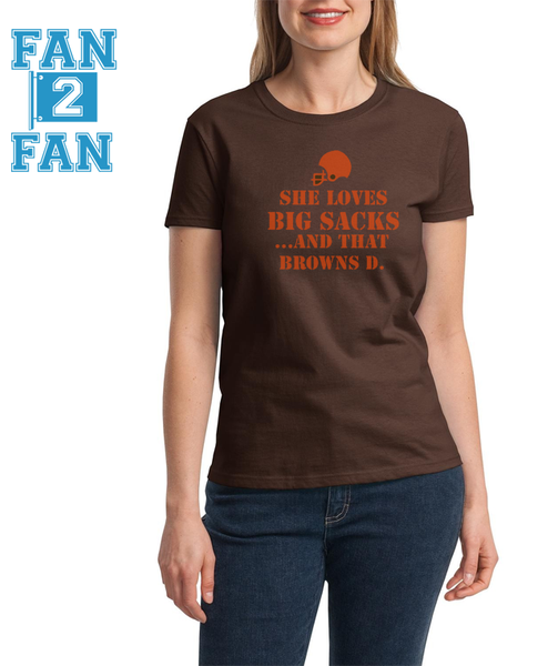 Funny She Loves Big Sacks and that Cleveland Browns D Tee Tshirt T-Shirt