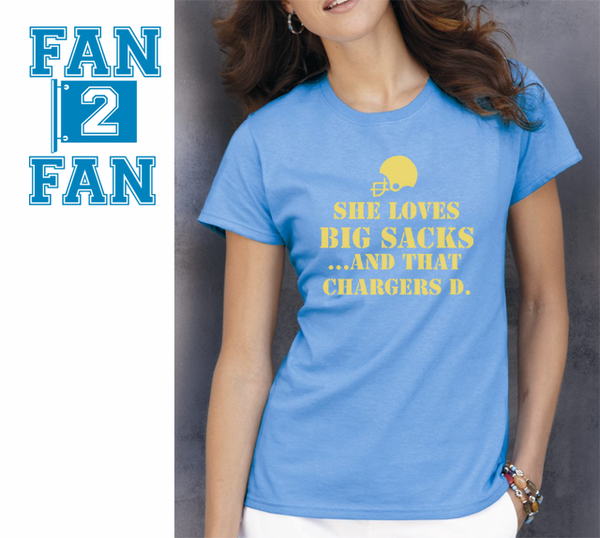 Funny She Loves Big Sacks and that San Diego Chargers D Defense Tee Tshirt T-Shirt