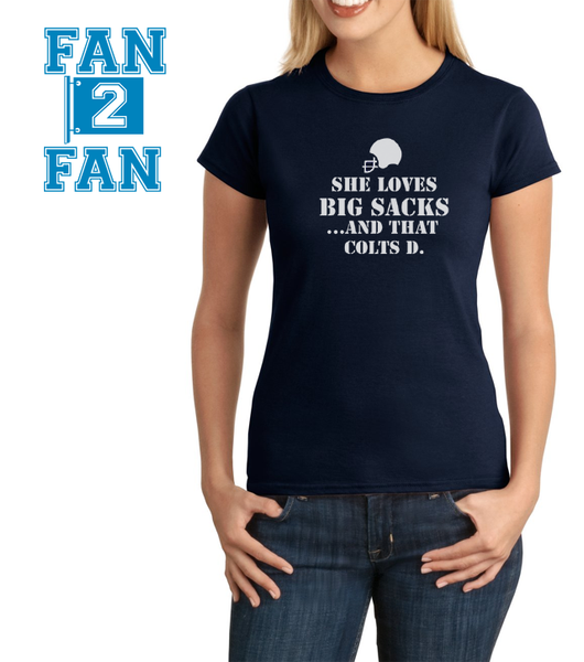 Funny She Loves Big Sacks and that Indianapolis Colts D Defense Tee Tshirt T-Shirt