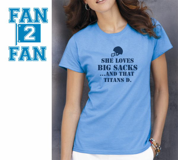 CBlue She Loves Big Sacks and that Tennessee Titans D Defense Tee Tshirt T-Shirt