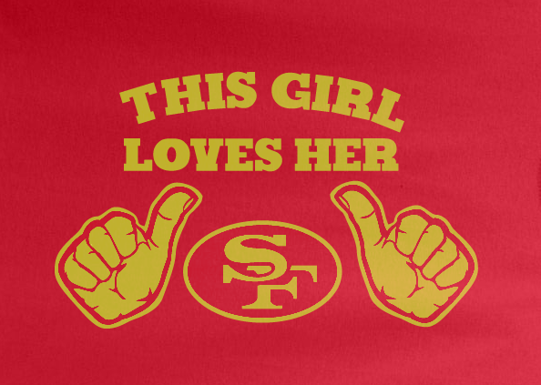 Red Custom 1 Color This Girl Loves Her SF San Francisco 49ers Football Tee Tshirt T-Shirt