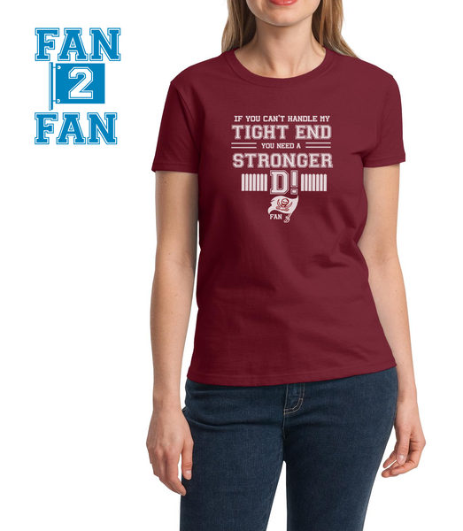 Maroon If can't handle tight end you need stronger D Tampa Bay Bucaneers Tee Tshirt T-Shirt