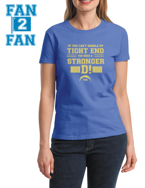 Carolina If can't handle tight end you need stronger D San Diego Chargers Tee Tshirt T-Shirt