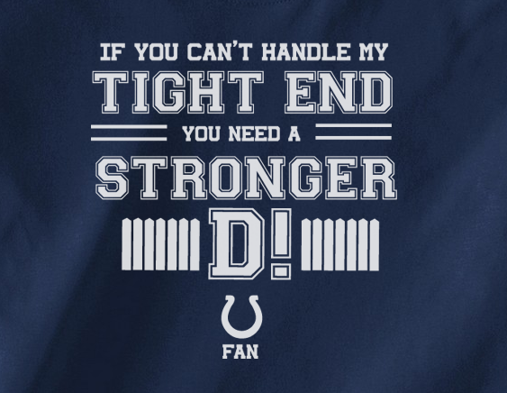 Navy If can't handle tight end you need stronger D Indianapolis Colts Tee Tshirt T-Shirt
