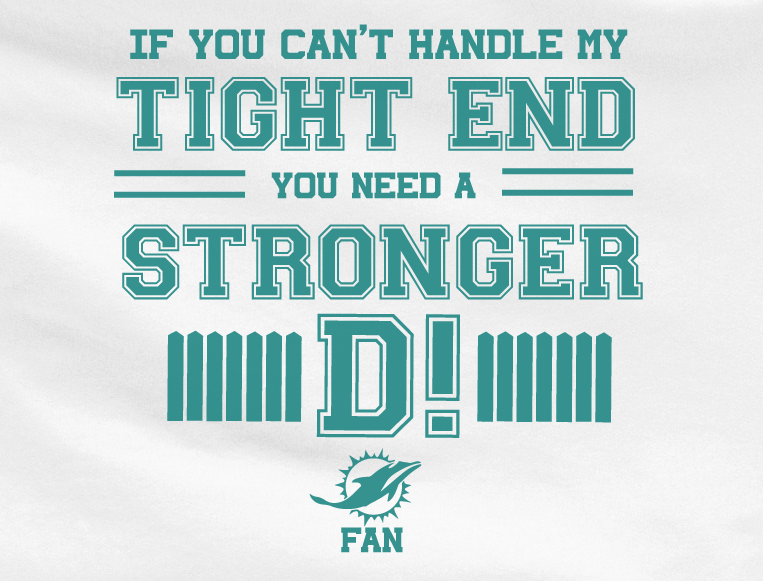 White If can't handle tight end you need stronger D Defense Miami Dolphins Tee Tshirt T-Shirt