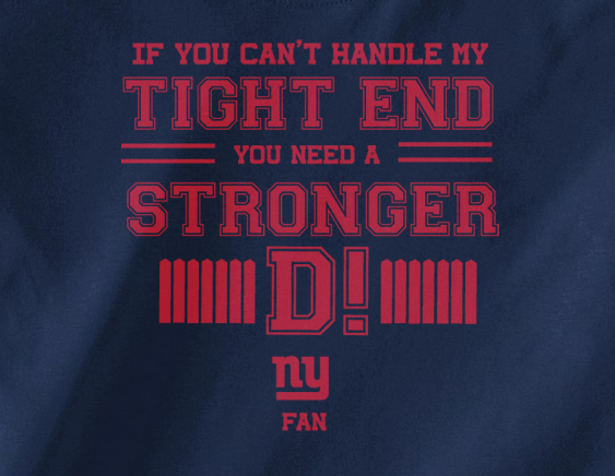 Navy If can't handle tight end you need stronger D Defense NY New York Giants Tee Tshirt T-Shirt