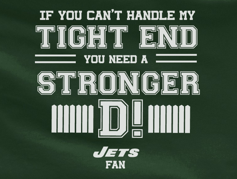 Green If can't handle tight end you need stronger D NY New York Jets Tee Tshirt T-Shirt