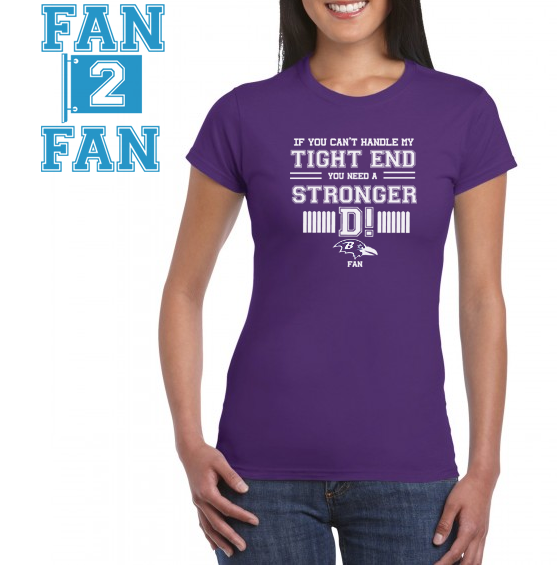 Purple If can't handle tight end you need stronger D Defense Baltimore Ravens Tee Tshirt T-Shirt