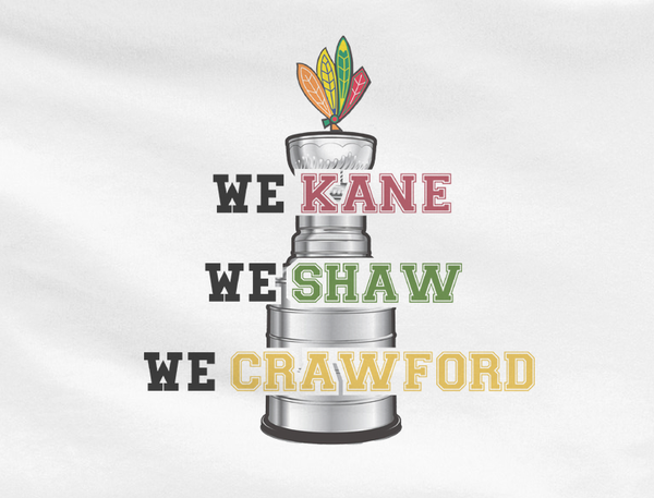 White Premium Chicago Blackhawks we kane we shaw we crawford stanley cup Tee Tshirt T-Shirt