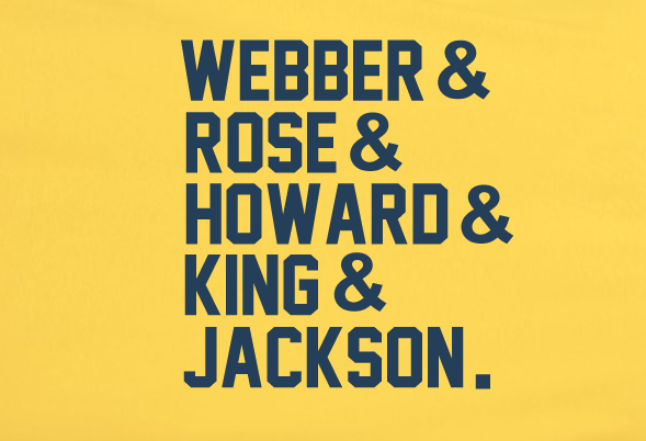 Gold Custom 1 Color Michigan Wolverines fab 5 Five Ampersand Webber Rose Howard Tee Tshirt T-Shirt