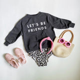 Kid's Sweatshirt - Let's Be Friends.