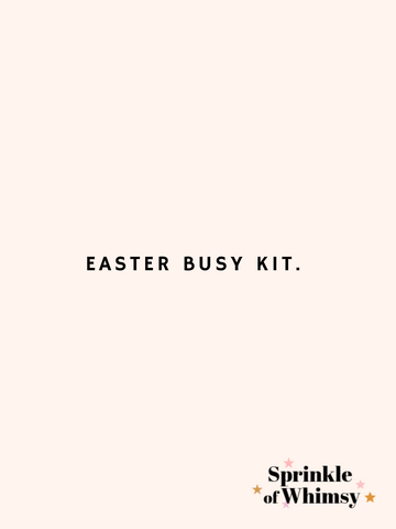 Easter Busy Kit.