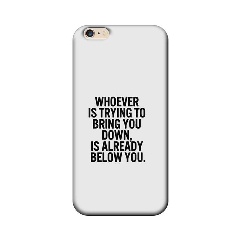Apple iPhone 6 / 6s Mobile Cover Printed Designer Case Trying to Bring You Down