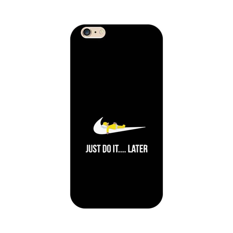 Apple iPhone 6 / 6s Mobile Cover Printed Designer Case Just Do it later