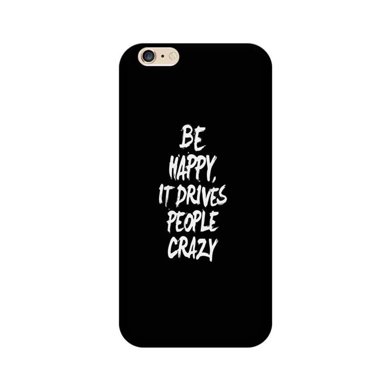 Apple iPhone 6 Plus / 6s Plus Mobile Cover Printed Designer Case Be Happy