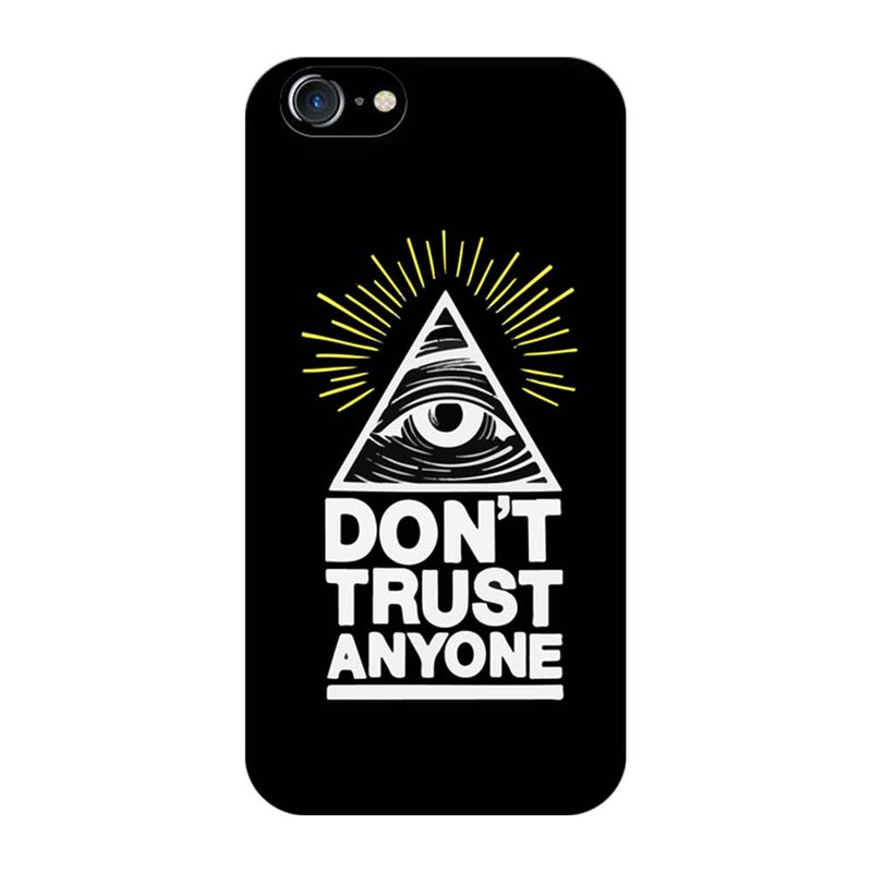 Apple iPhone 8 Mobile Cover Printed Designer Case Don't Trust Any One