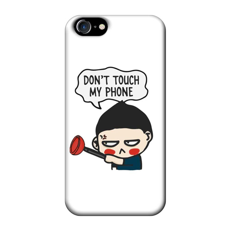 Apple iPhone 8 Mobile Cover Printed Designer Case Don't Touch My Phone 2.0