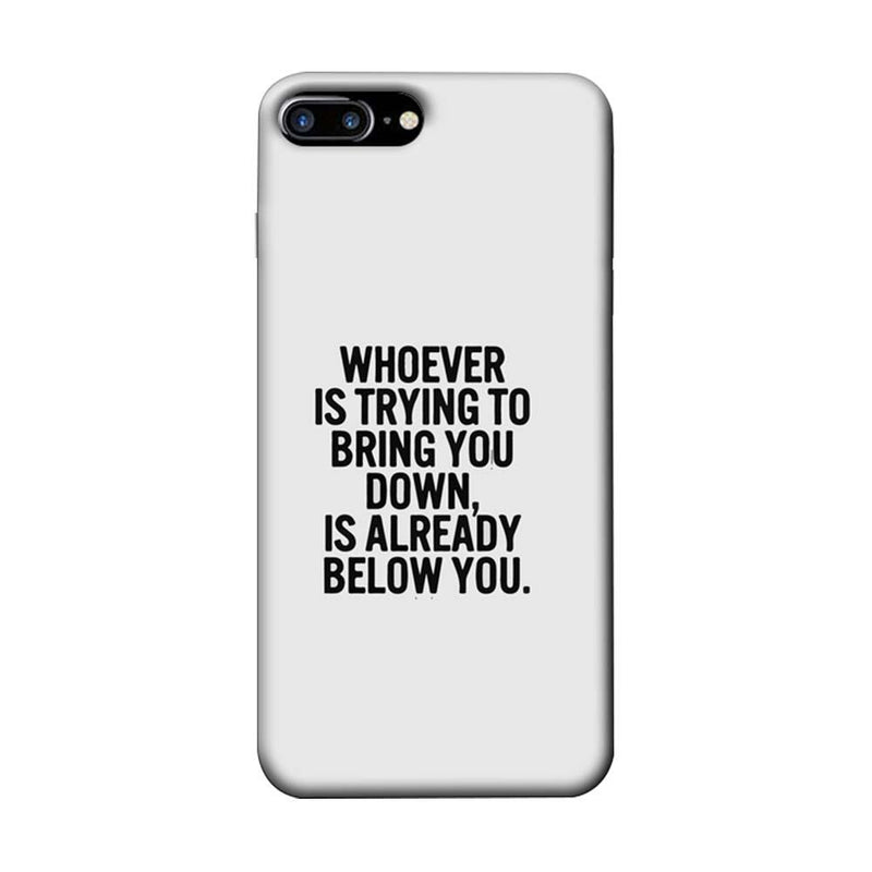 Apple iPhone 7 Plus Mobile Cover Printed Designer Case Trying to Bring You Down