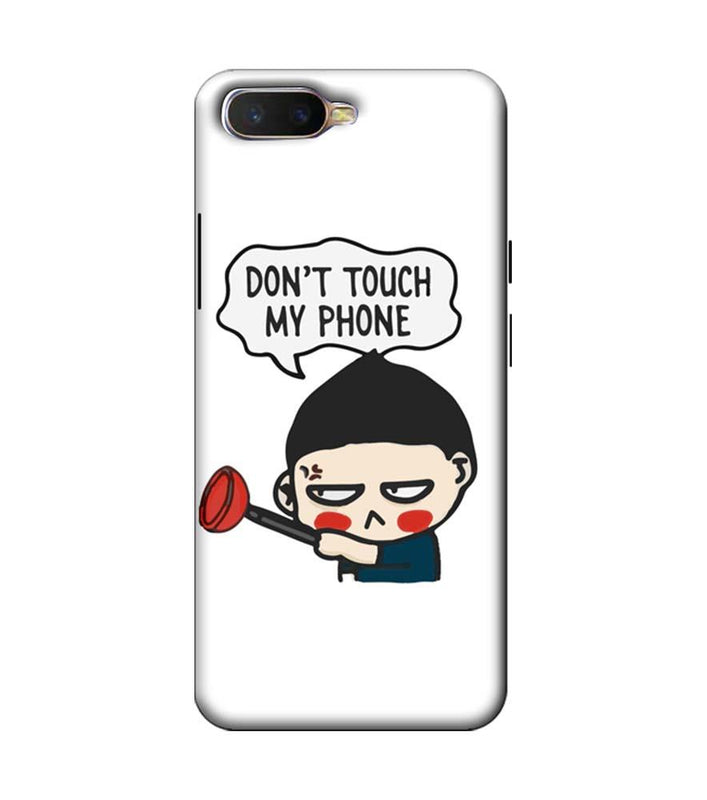 Oppo K1 Mobile Cover Printed Designer Case Don't Touch My Phone 2.0