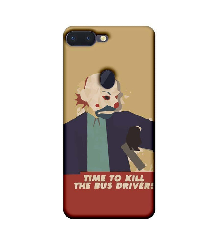Oppo R15 Pro Mobile Cover Printed Designer Case Joker Time to kill the Bus Driver