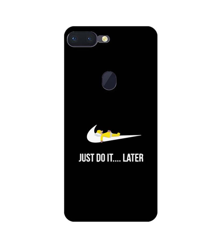 Oppo R15 Pro Mobile Cover Printed Designer Case Just Do it later