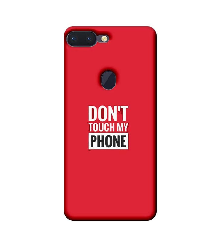 Oppo R15 Pro Mobile Cover Printed Designer Case Don't Touch My Phone