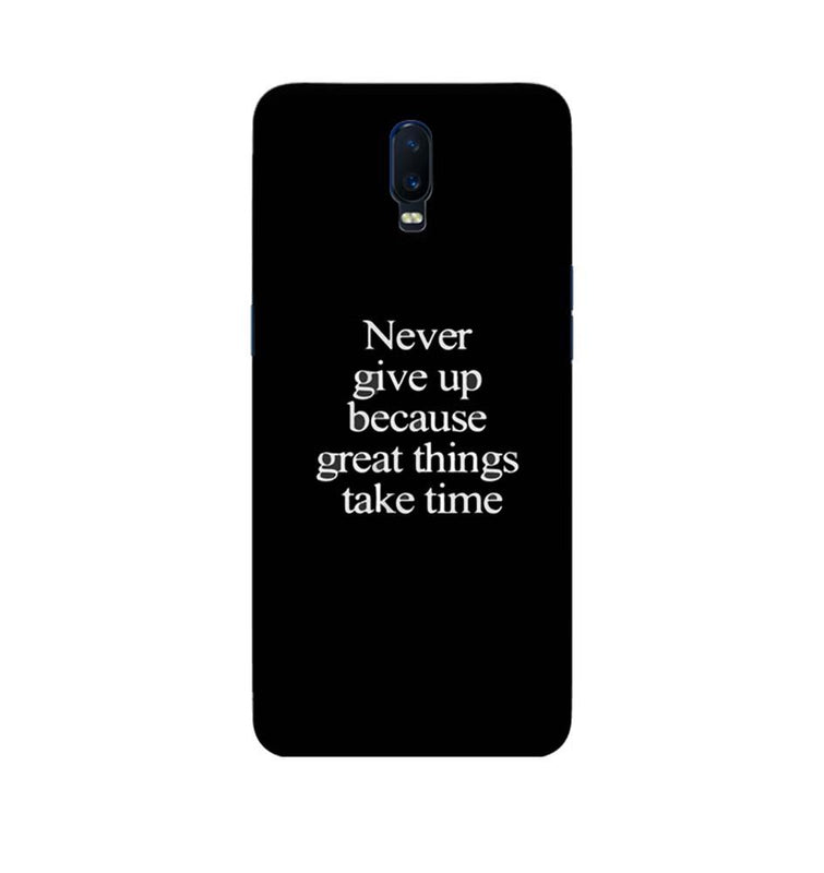 Oppo R17 Mobile Cover Printed Designer Case Never Give Up