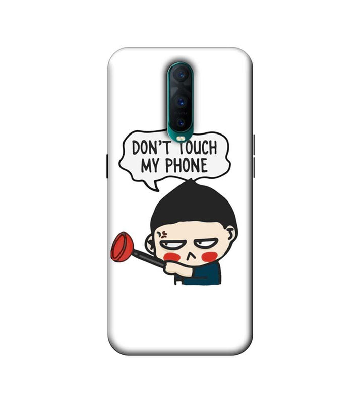 Oppo R17 Pro Mobile Cover Printed Designer Case Don't Touch My Phone 2.0