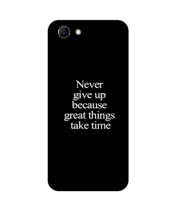 Oppo Real Me 1 Mobile Cover Printed Designer Case Never Give Up