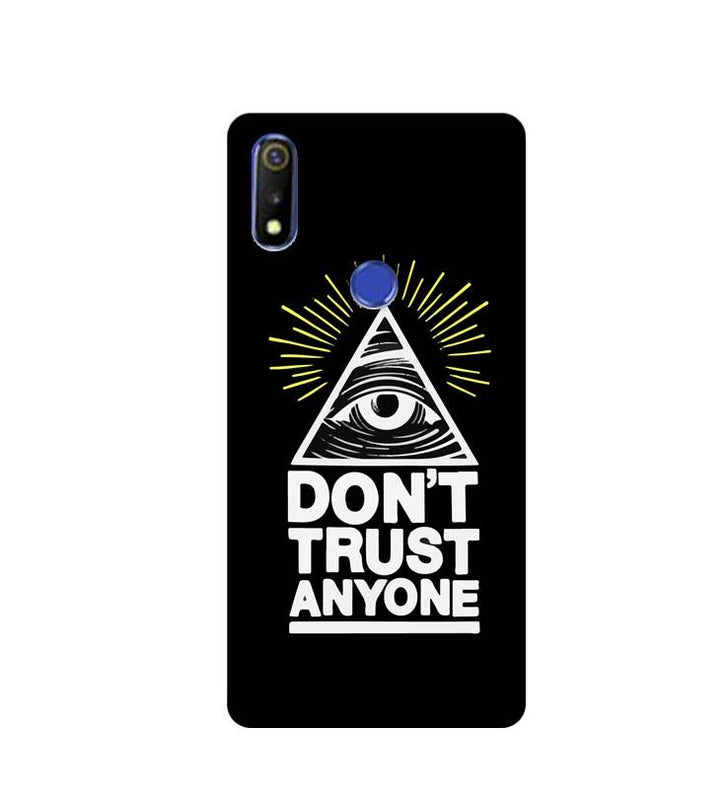 Oppo Realme 3 Mobile Cover Printed Designer Case Don't Trust Any One