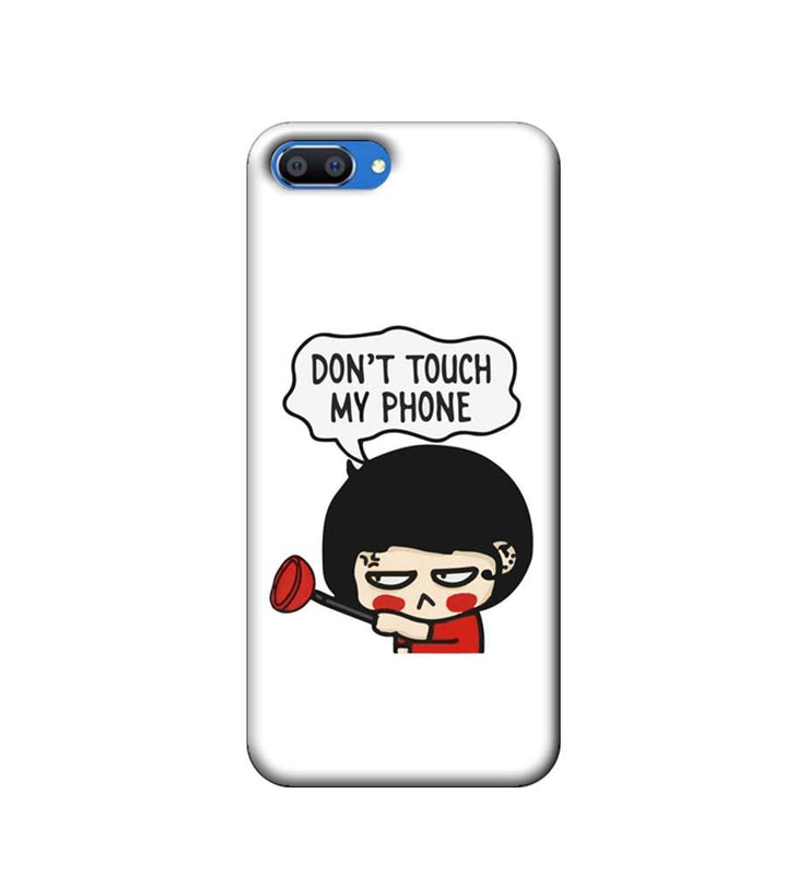 Oppo Realme C1 Mobile Cover Printed Designer Case Don't Touch My Phone 2.0