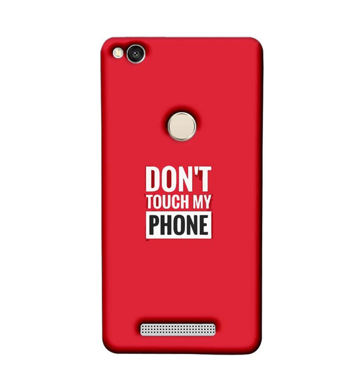 Xiaomi Redmi 3s Prime Mobile Cover Printed Designer Case Don't Touch My Phone