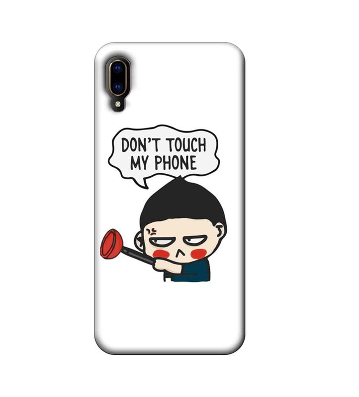 Vivo V11 Pro Mobile Cover Printed Designer Case Don't Touch My Phone 2.0