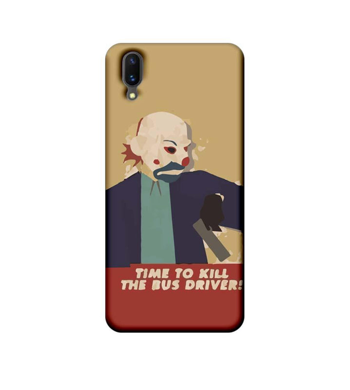 Vivo X21 Mobile Cover Printed Designer Case Joker Time to kill the Bus Driver