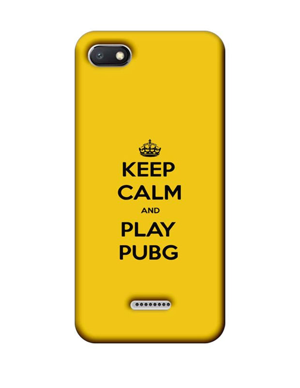 Xiaomi Redmi 6A Mobile Cover Printed Designer Case Keep Calm and Play PUBG