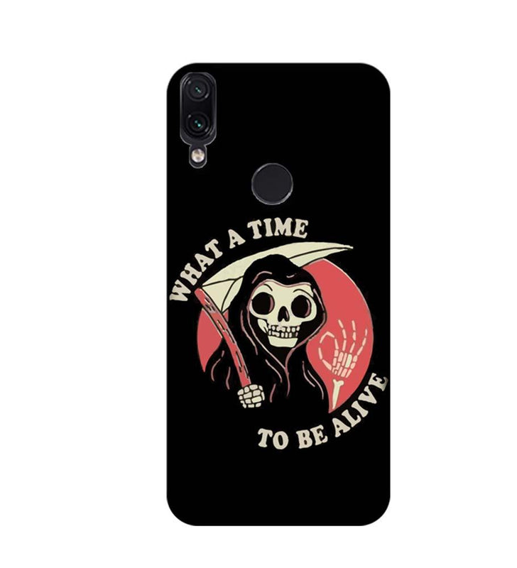 Xiaomi Redmi Note 7 Mobile Cover Printed Designer Case What a time to be live