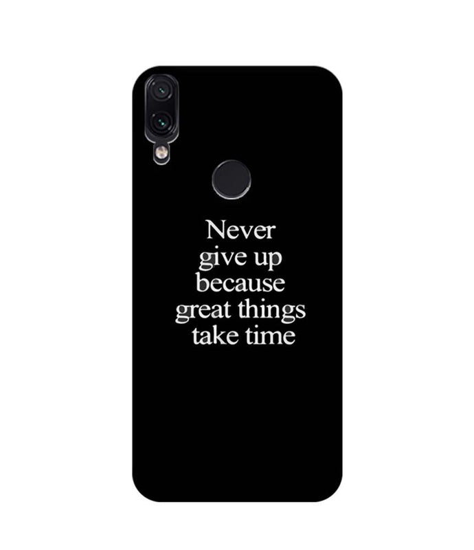 Xiaomi Redmi Note 7 Pro Mobile Cover Printed Designer Case Never Give Up