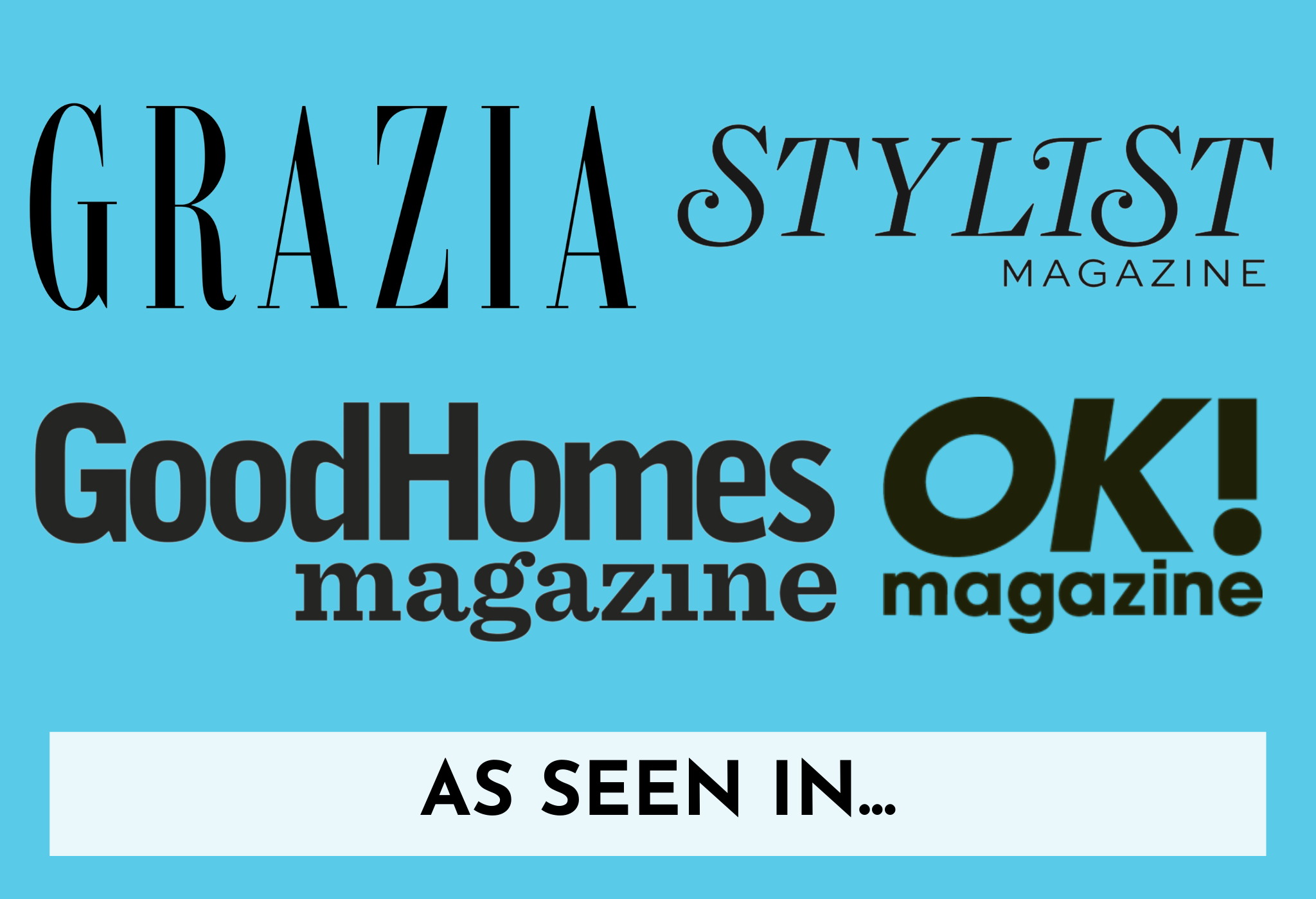 Kin and Castle as seen in press page link, featuring GRAZIA, Stylist Magazine, Good Homes Magazine and OK! magazine logos