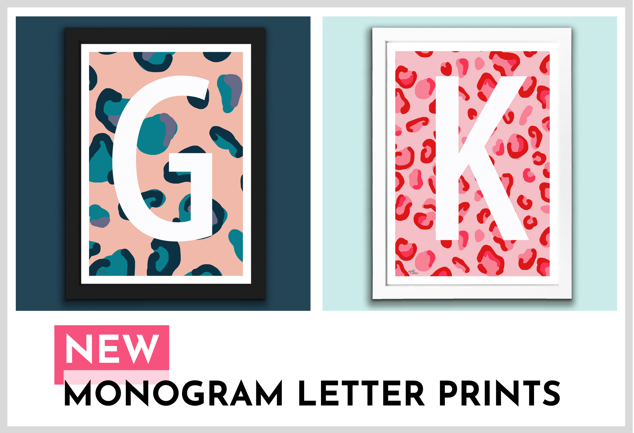 Kin and Castle Monogram Letter Prints - image show two leopard print art prints in different colours and the initials G and K on them. The prints are on the wall in frames.