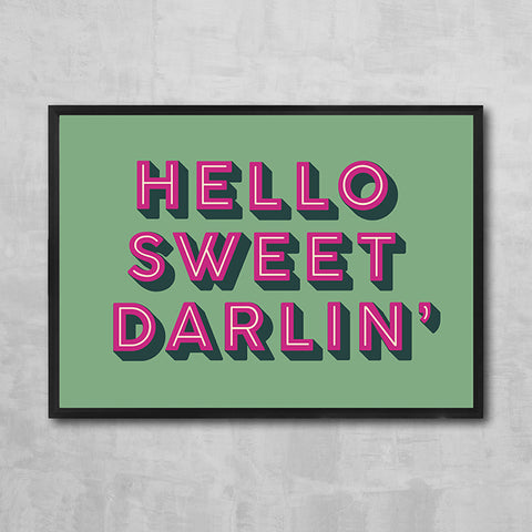 HELLO SWEET DARLIN' (pink & olive)