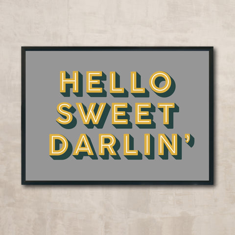 HELLO SWEET DARLIN' (mustard & grey)