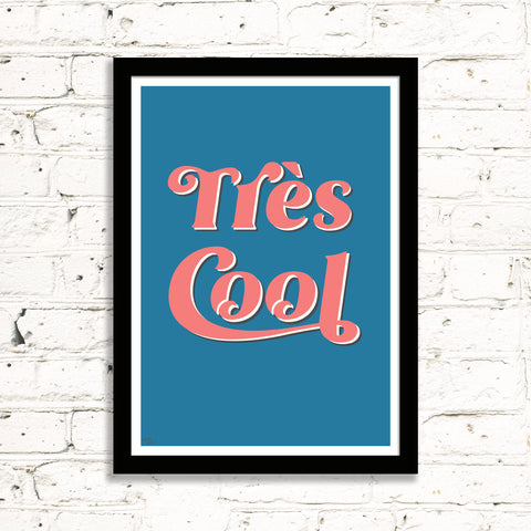 Très Cool Art Print (blue & coral)