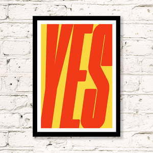 YES (ORANGE & YELLOW) ART PRINT