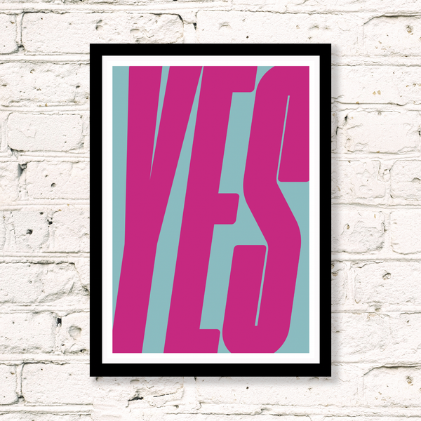 Yes (Pink & Blue) Art Print