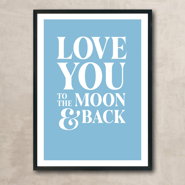 Love You to the Moon (white on blue)