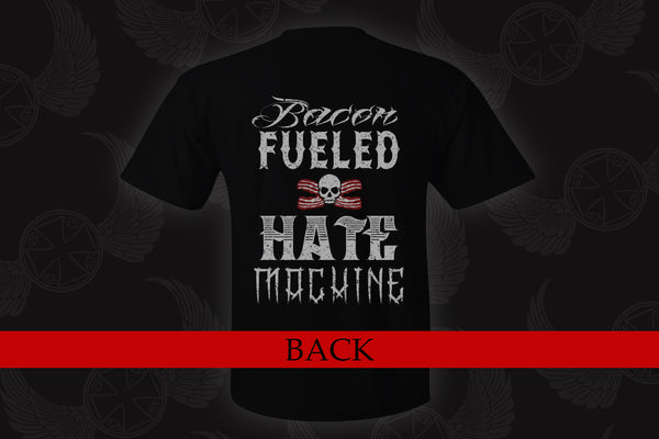 BACON FUELED HATE MACHINE