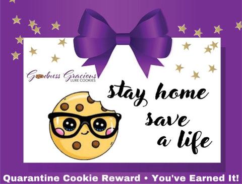 Quarantine Cookie Reward